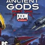 DOOM Eternal The Ancient Gods Part One-CPY