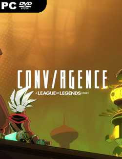 Conv/rgence A League of Legends Story-CPY
